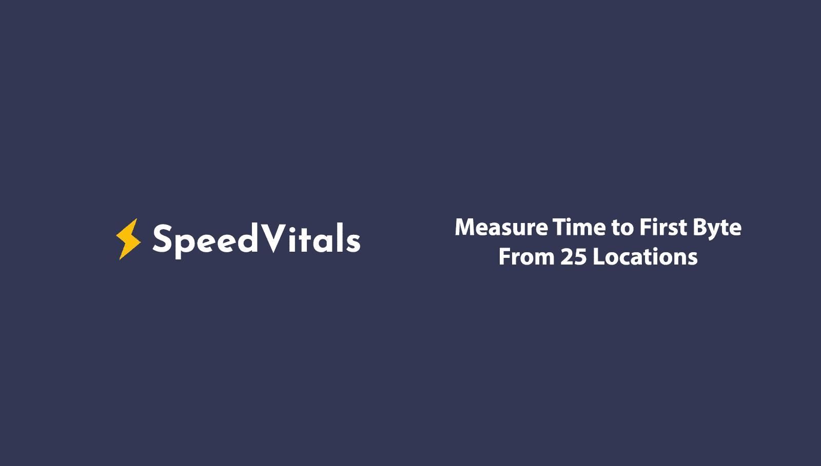 SpeedVitals TTFB Announcement